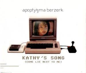Apoptygma Berzerk: Kathy's Song (Come Lie Next To Me) - Cover
