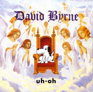 Cover - David Byrne: Uh-Oh