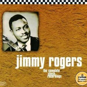 Jimmy Rogers: Complete Chess Recordings, The - Cover