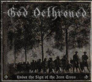 God Dethroned: Under The Sign Of The Iron Cross (CD) - Bild 1