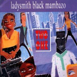 Ladysmith Black Mambazo: Two Worlds One Heart (CD) - Bild 1