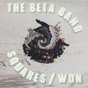 Cover - Beta Band, The: Squares / Won
