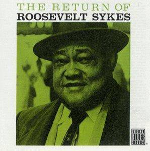 Cover - Roosevelt Sykes: Return Of Roosevelt Sykes, The