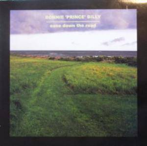 "Bonnie ""Prince"" Billy: Ease Down The Road (LP) - Bild 1"