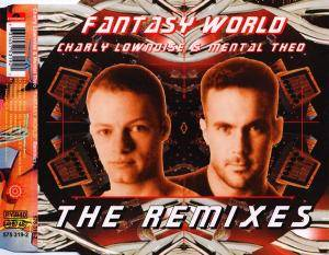 Cover - Charly Lownoise & Mental Theo: Fantasy World - The Remixes