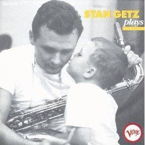 Stan Getz: Stan Getz Plays - Cover