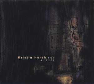 Cover - Kristin Hersh: Grotto, The