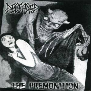 Deceased...: Premonition, The - Cover
