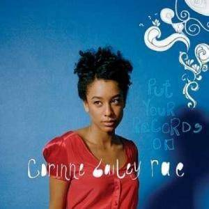 Cover - Corinne Bailey Rae: Put Your Records On