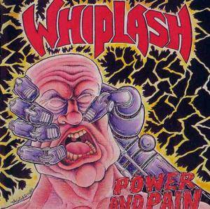Whiplash: Power And Pain - Cover