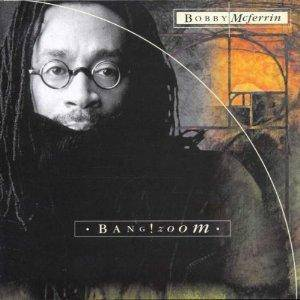 Cover - Bobby McFerrin: Bang! Zoom