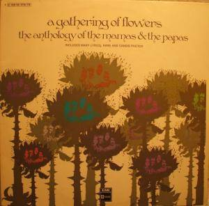 Cover - Mamas & The Papas, The: Gathering Of Flowers, A