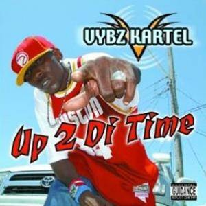 Cover - Vybz Kartel: Up 2 Di Time