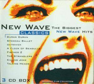 New Wave Classics - The Biggest New Wave Hits - Cover