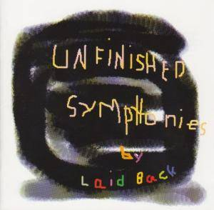 Cover - Laid Back: Unfinished Symphonies