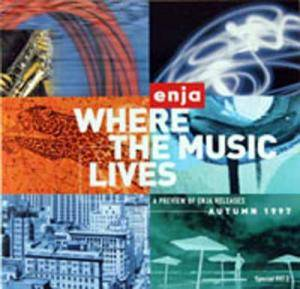 Cover - Bob Degen: Where The Music Lives - A Preview Of Enja Releases Autumn 1997