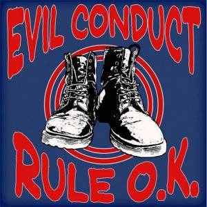 Evil Conduct: Rule O.K. - Cover