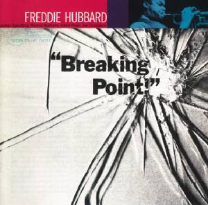 Cover - Freddie Hubbard: Breaking Point