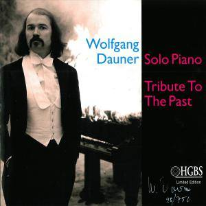 Cover - Wolfgang Dauner: Solo Piano - Tribute To The Past