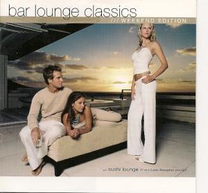 Bar Lounge Classics Weekend Edition - Cover