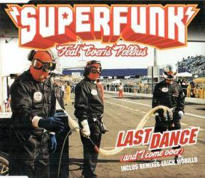 Cover - Superfunk: Last Dance (And I Come Over)