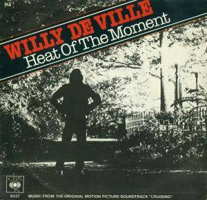 Cover - Willy DeVille: Heat Of The Moment