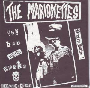 Cover - Marionettes: Bad White Punks, The