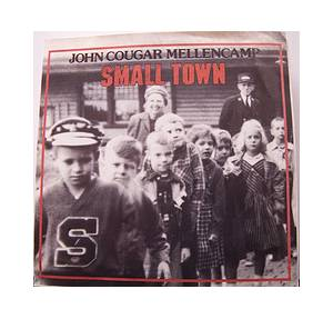 Cover - John Cougar Mellencamp: Small Town