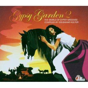 Gypsy Garden 2 - The World Of Gypsy Grooves - Cover