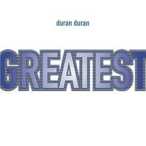Duran Duran: Greatest (CD) - Bild 1