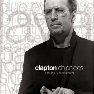 Eric Clapton: Clapton Chronicles - The Best Of Eric Clapton (CD) - Bild 1