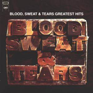 Blood, Sweat & Tears: Greatest Hits (CD) - Bild 1