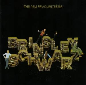 Cover - Brinsley Schwarz: New Favourites Of Brinsley Schwarz, The