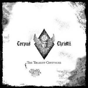 Corpus Christii: Torment Continues, The - Cover