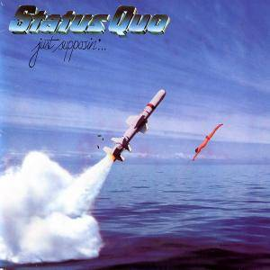 Status Quo: Just Supposin' - Cover