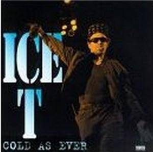 Cover - Ice-T: Cold As Ever