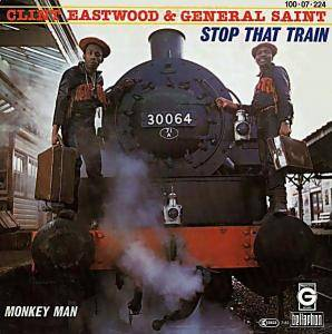 Cover - Clint Eastwood & General Saint: Stop That Train