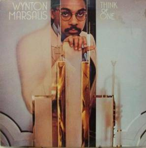 Cover - Wynton Marsalis: Think Of One ...