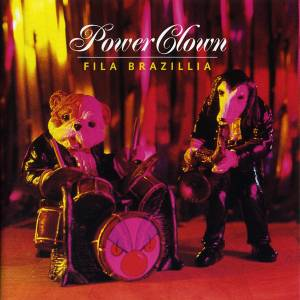Cover - Fila Brazillia: Power Clown