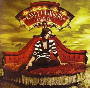 Cover - Kasey Chambers: Carnival