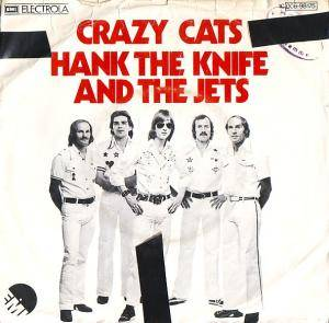 Cover - Hank The Knife & The Jets: Crazy Cats