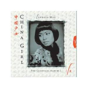 Cover - Vanessa-Mae: China Girl - The Classical Album 2
