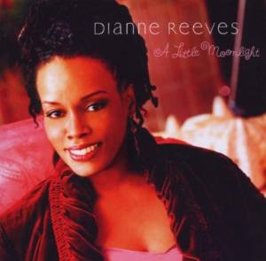 Cover - Dianne Reeves: Little Moonlight, A
