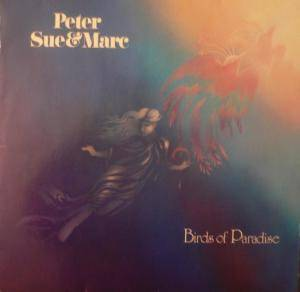 Peter, Sue & Marc: Birds Of Paradise - Cover
