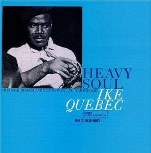 Cover - Ike Quebec: Heavy Soul