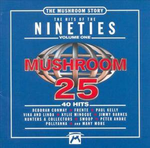 Cover - Deni Hines: Mushroom 25 - The Hits Of The Nineties Vol. 1 [The Mushroom Story]