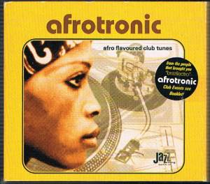 Cover - Masters At Work: Afrotronic - Afro Flavoured Club Tunes