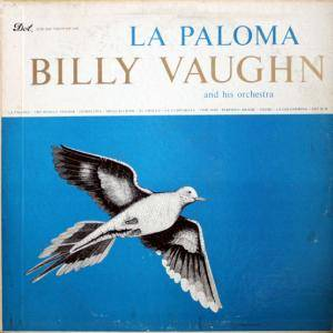 Cover - Billy Vaughn & His Orchestra: Paloma, La
