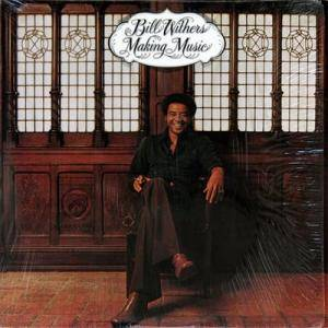 Cover - Bill Withers: Making Music