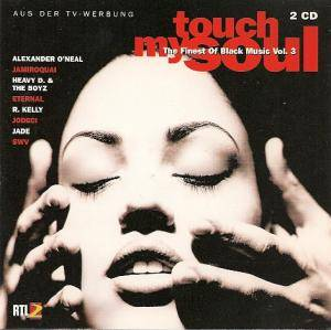 Touch My Soul - The Finest Of Black Music Vol. 03 - Cover